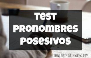 test pronombres posesivos