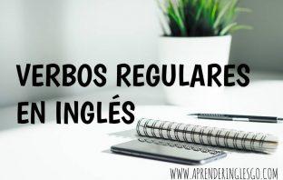 verbos regulares en inglés