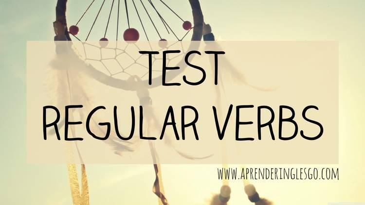 test regular verbs