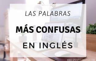 las palabras más confusas en inglés