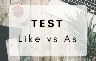 Test As vs Like - ejercicios para practicar