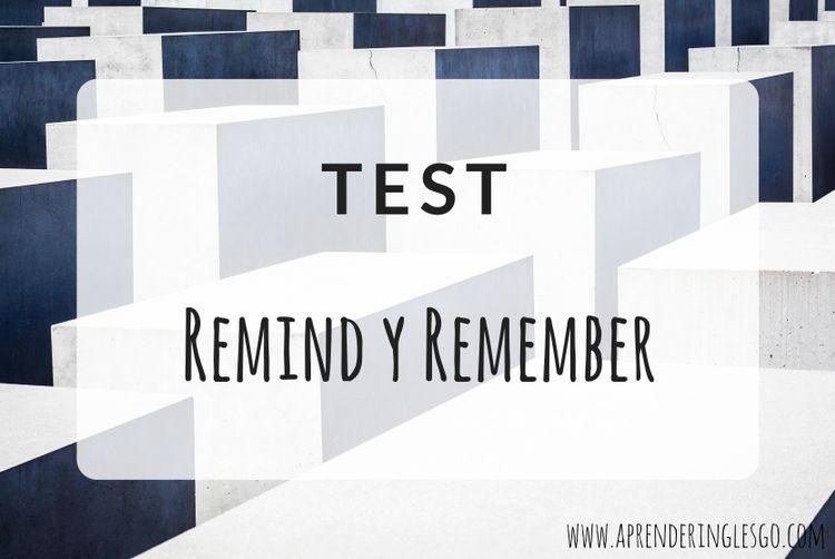 Test REMIND y REMEMBER - Ejercicios para practicar