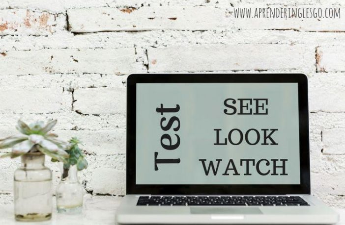 Test SEE, LOOK y WATCH - Ejercicios para practicar