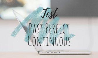 Test Past Perfect Continuous - Ejercicios para practicar