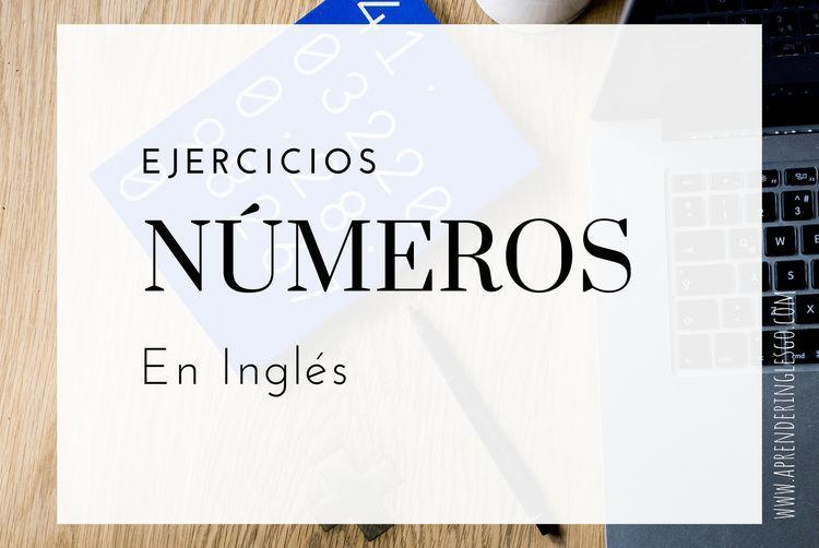 Ejercicios números en inglés
