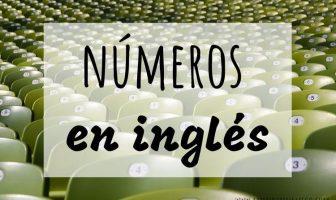Números en inglés - Lista y explicación