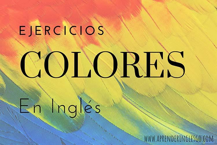 Ejercicios colores en inglés | Comenzar ahora